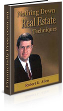 Nothing Down Real Estate Techniques by Robert G. Allen