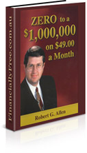 $0 to a $1,000,000 on $49 a month by Robert G. Allen