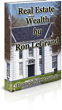 Ron LeGrand on Real Estate Wealth